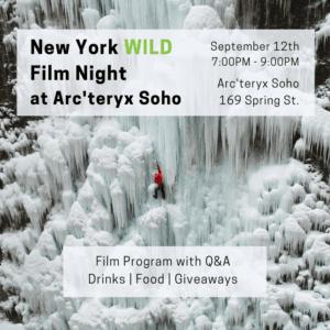 WILD FILM NIGHT PRESENTED BY NEW YORK WILD FILM FESTIVAL AND ARC'TERYX SOHO